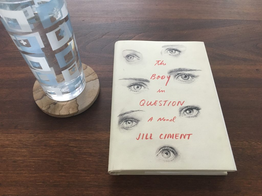 The Body in Question by Jill Ciment
