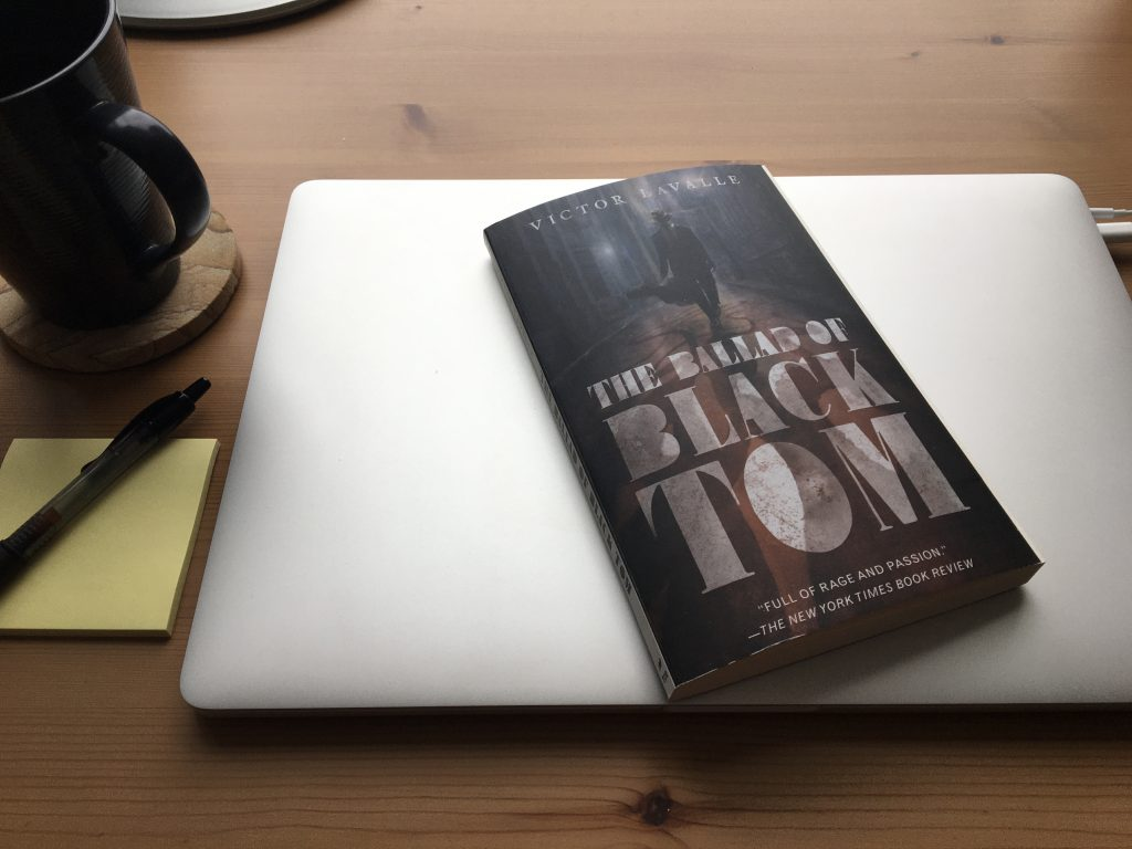 Victor LaValle's novella The Ballad of Black Tom
