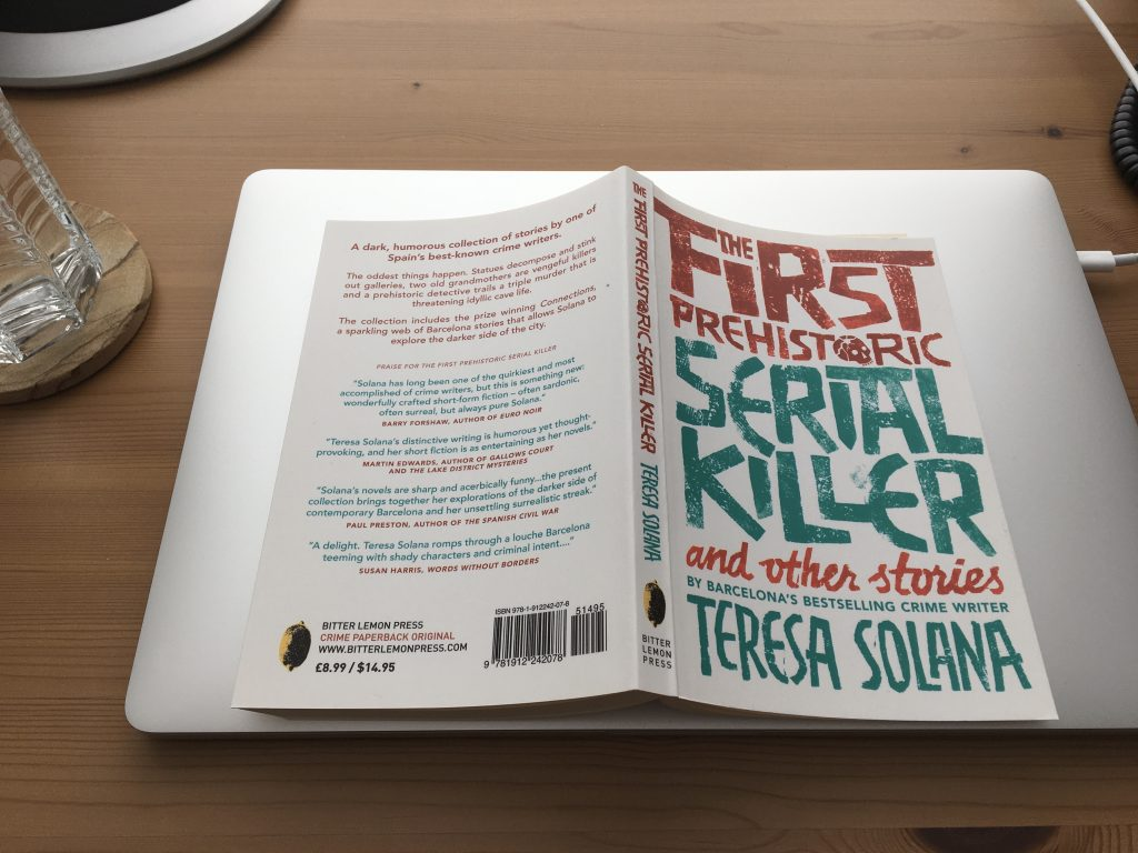 The First Prehistoric Serial Killer and Other Stories by Teresa Solana; Peter Bush, trans.
