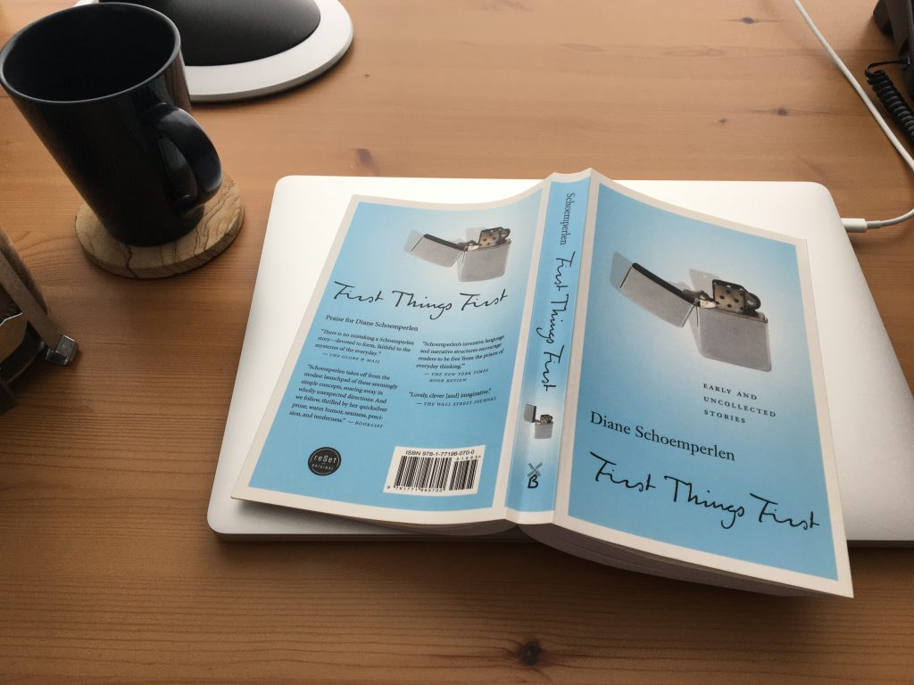 First Things First: Early and Uncollected Stories by Diane Schoemperlen