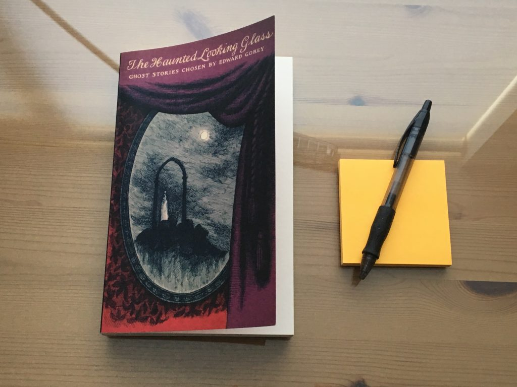 The Haunted Looking Glass: Ghost Stories Chosen by Edward Gorey