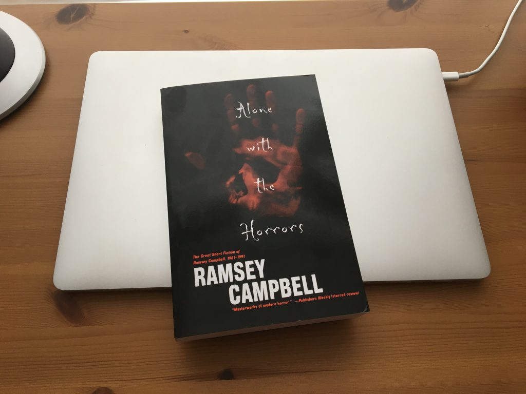 Alone with the Horrors: The Great Short Fiction of Ramsey Campbell