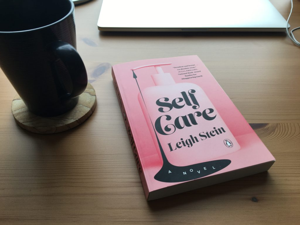 Self Care by Leigh Stein