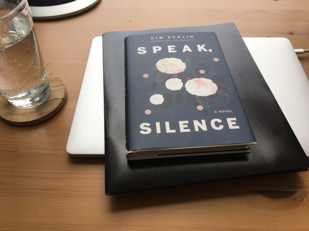 Speak, Silence by Kim Echlin