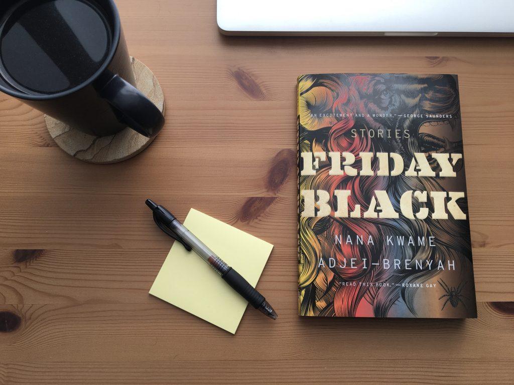 Friday Black by Nana Kwame Adjei-Brenyah