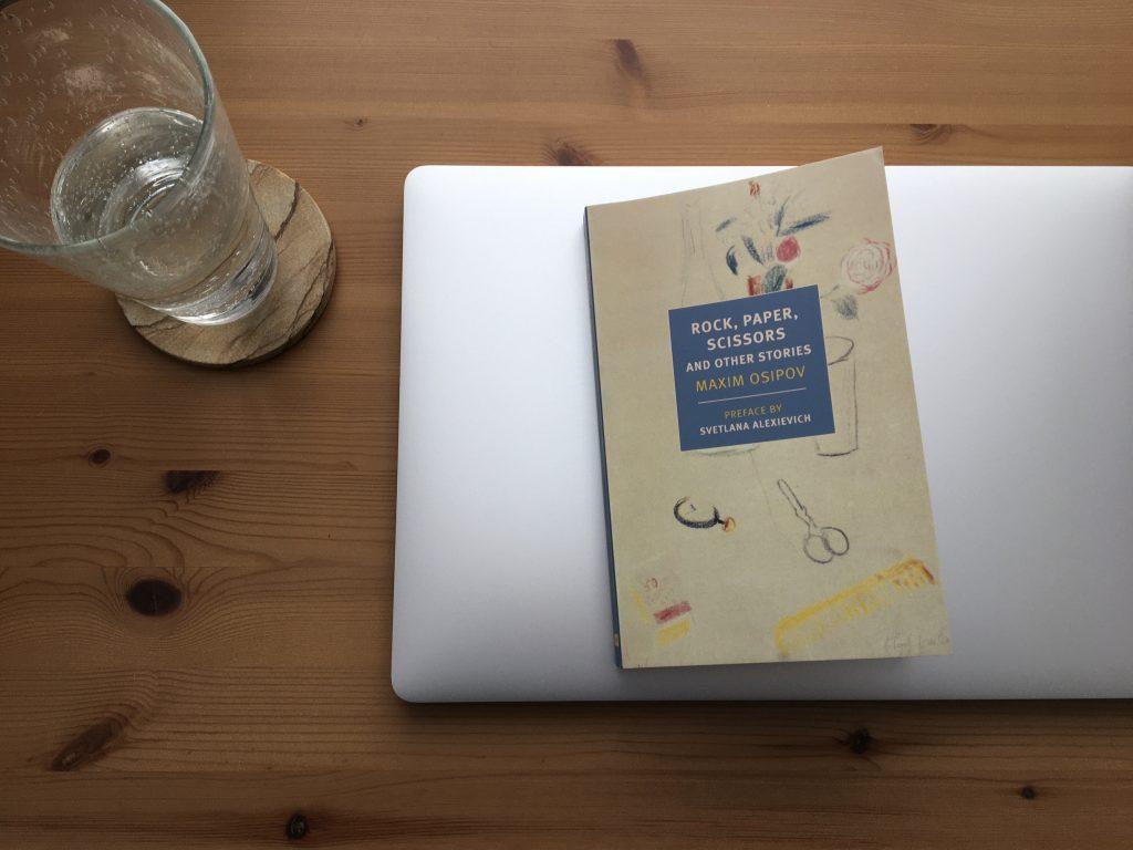 Rock, Paper, Scissors and Other Stories by Maxim Osipov; Boris Dralyuk, trans.