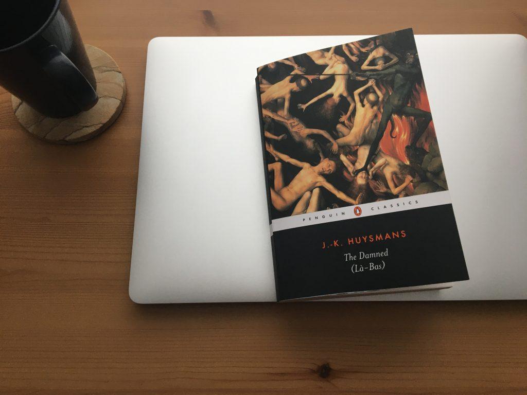 Là-Bas (The Damned) by Joris-Karl Huysmans; Terry Hale, trans.