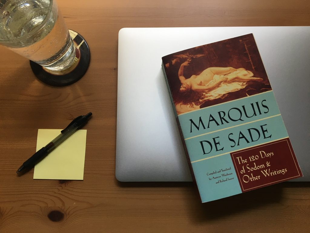 The 120 Days of Sodom and Other Writings by the Marquis de Sade