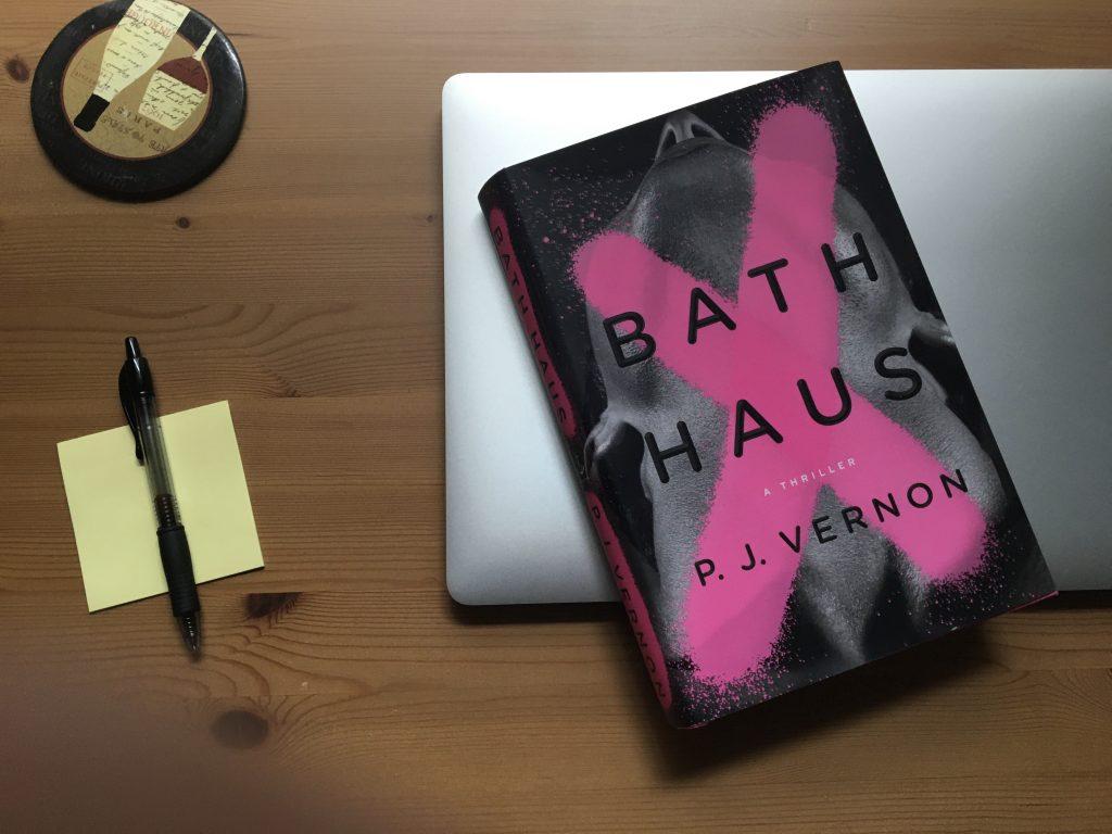 Bath Haus by P.J. Vernon